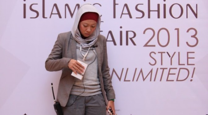 Indonesia Islamic Fashion Fair 2013, My Style, My Outfit.